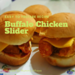 Wonder Years Mummy Matter Buffalo chicken slider recipe
